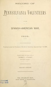Record of Pennsylvania Volunteers in the Spanish-American War, 1898